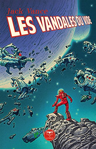 Les Vandales du vide (Pulps) (French Edition)