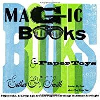 Magic Books & Paper Toys: Flip Books,