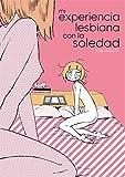 Mi experiencia lesbiana con la soledad (Linea Yamanote)