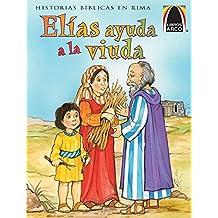 Elias Ayuda a la Viuda (Elijah Helps the Widow)
