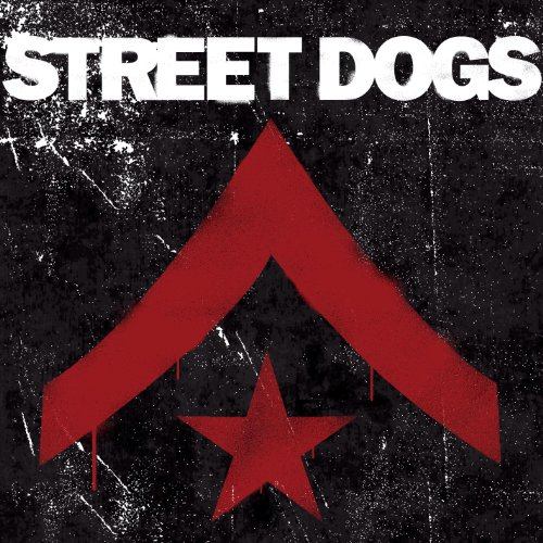 Street Dogs [Deluxe Edition] -