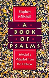 A Book of Psalms: Selected and Adapted from the Hebrew by Stephen Mitchell (1994-04-08)