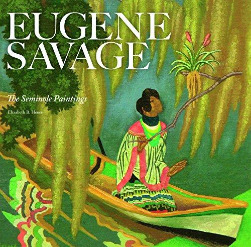 Eugene Savage: The Seminole Paintings