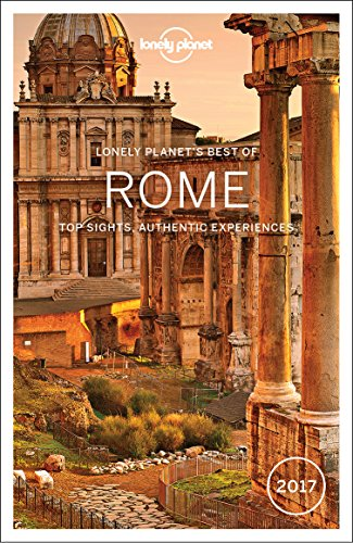 Lonely Planet Best of Rome 2017 (Travel Guide)