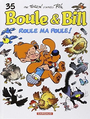 Boule & Bill, tome 35 : Roule ma poule !
