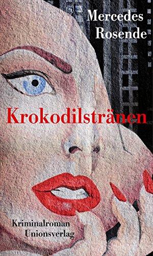 Mercedes Rosende: Krokodilstränen