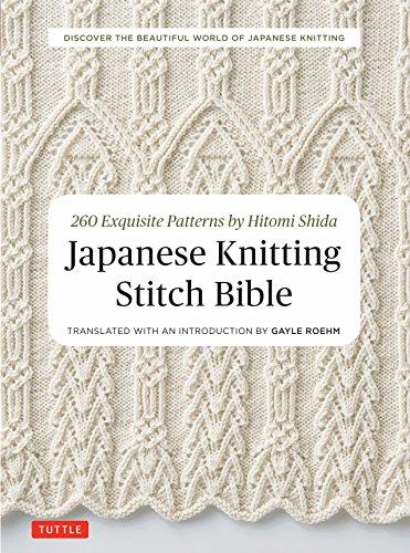 Japanese Knitting Stitch Bible: 260 Exquisite Patterns by Hitomi Shida por Hitomi Shida