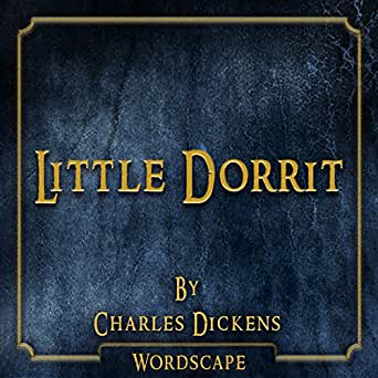 Little Dorrit Inhalt