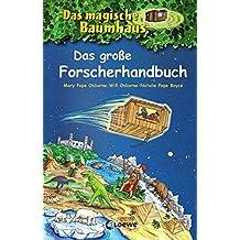 Das magische Baumhaus – Das große Forscherhandbuch: Sammelband (Das magische Baumhaus - Forscherhandbücher)