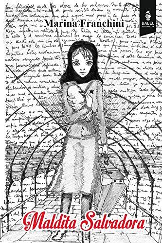 Maldita Salvadora por Marina Franchini