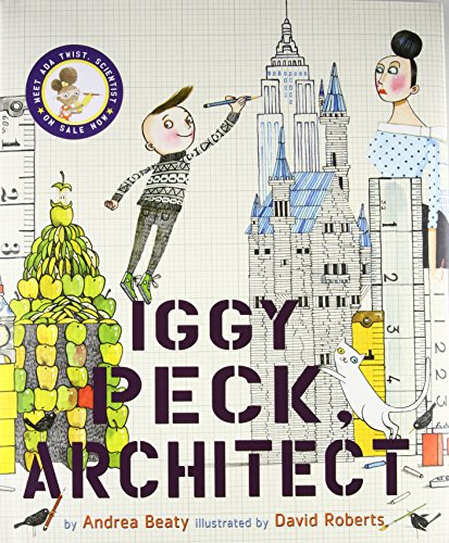 Iggy Peck, Architect por Andrea Beaty