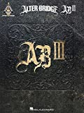Alter Bridge: AB III (Songbook Gitarre (TAB): Noten für Gitarre (Guitar Recorded Versions)