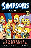 Simpsons Comics Colossal Compendium Volume 2