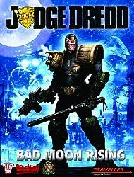 Judge Dredd: Bad Moon Rising