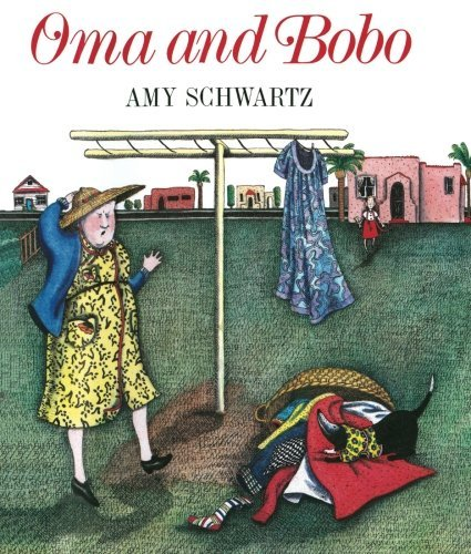Oma and Bobo by Amy Schwartz (2013-10-29)