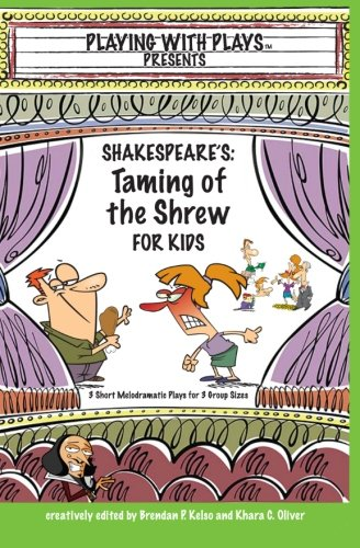 Shakespeare's Taming of the Shrew for Kids