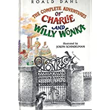Complete Adventures of Charlie and Willy Wonka