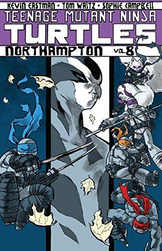 Teenage Mutant Ninja Turtles Volume 8: Northampton