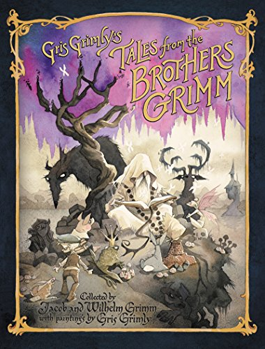 (Gris Grimly's Tales from the Brothers Grimm (English Edition))