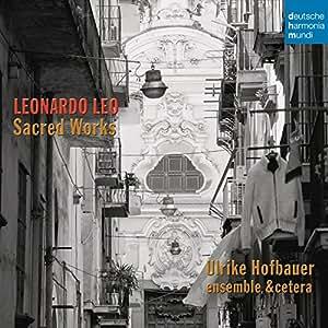 Leonardo Leo: Sacred Works
