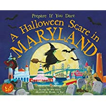 A Halloween Scare in Maryland: Prepare If You Dare