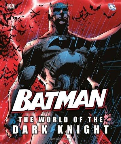 Batman: The World of the Dark Knight by Daniel Wallace (2012-07-02) par Daniel Wallace