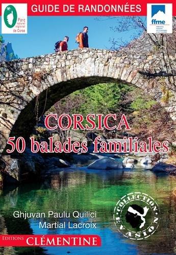 Corsica : 50 balades familiales