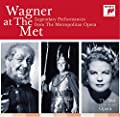 Wagner At The Met: Legendary Performances From The Metropolitan Opera