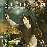 Sulla Lira - La Voix d'Orphée