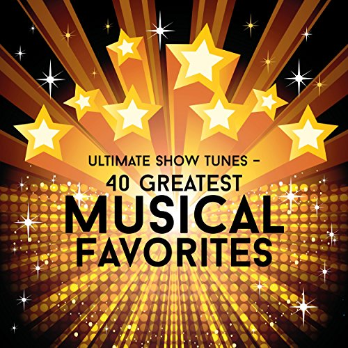 Ultimate Show Tunes - 40 Great...