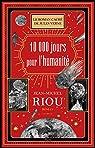 10 000 jours pour l'humanité par Riou