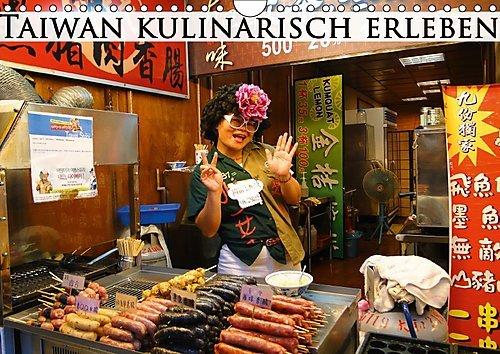taiwan-kulinarisch-erleben-wandkalender-2017-din-a4-quer-entdecken-sie-die-kulinarischen-hohepunkte-