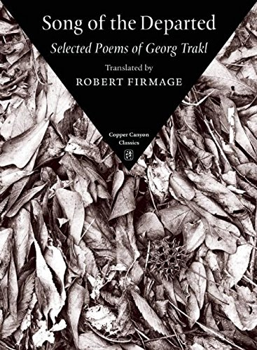 Song of the Departed: Selected Poems of Georg Trakl