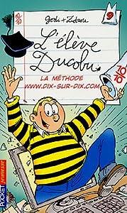"""Afficher """"L'élève Ducobu n° 9<br /> La méthode www.dix-sur-dix.com"""""""