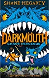 Chaos Descends (Darkmouth, Book 3)