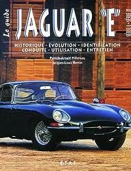 La Jaguar type E. : le guide
