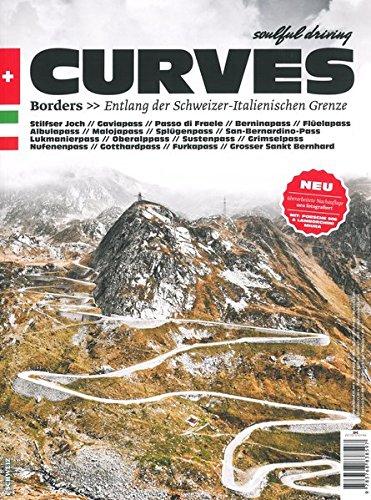Preisvergleich Produktbild CURVES: Band 2: Borders - Entlang der Schweizer - Italienischen Grenze