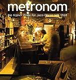 Metronom: Die Kölner Pinte für Jazz-Ohren seit 1968
