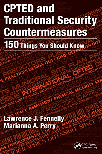 CPTED and Traditional Security Countermeasures: 150 Things You Should Know (English Edition) por Lawrence Fennelly