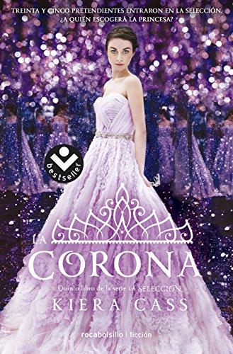 La corona (Best seller / Ficción) por Kiera Cass