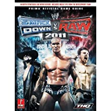 WWE Smackdown Vs Raw 2011 (UK): Prima's Official Game Guide