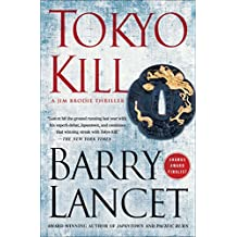 Tokyo Kill: A Thriller (A Jim Brodie Thriller Book 2) (English Edition)