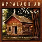 Appalachian Hymns: Old-Time Gospel Hymns From The Appalachian Mountain by Jim Hendricks (2014-08-03)