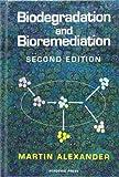 Biodegradation and Bioremediation (English Edition)