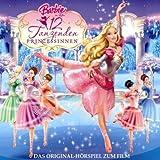 Barbie in: Die 12 tanzenden Prinzessinnen - Das Original-Hörspiel zum Film