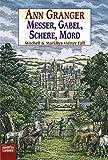 Messer, Gabel, Schere, Mord: Mitchell & Markbys vierter Fall. Mitchell & Marby, Bd. 4