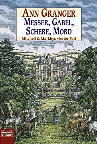Messer, Gabel, Schere, Mord: Mitchell & Markbys vierter Fall. Mitchell & Marby, Bd. 4 (Schere Band)