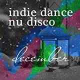 Nu Disco Best of 2017 - Top 10 Legends & Bestsellers Indie Dance
