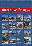Tram Atlas Polen / Poland: incl. Metro Warszawa + Trolleybus - Robert Schwandl