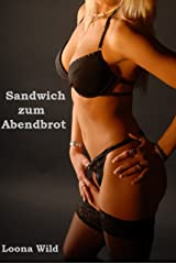 Sandwich zum Abendbrot Kindle Ausgabe